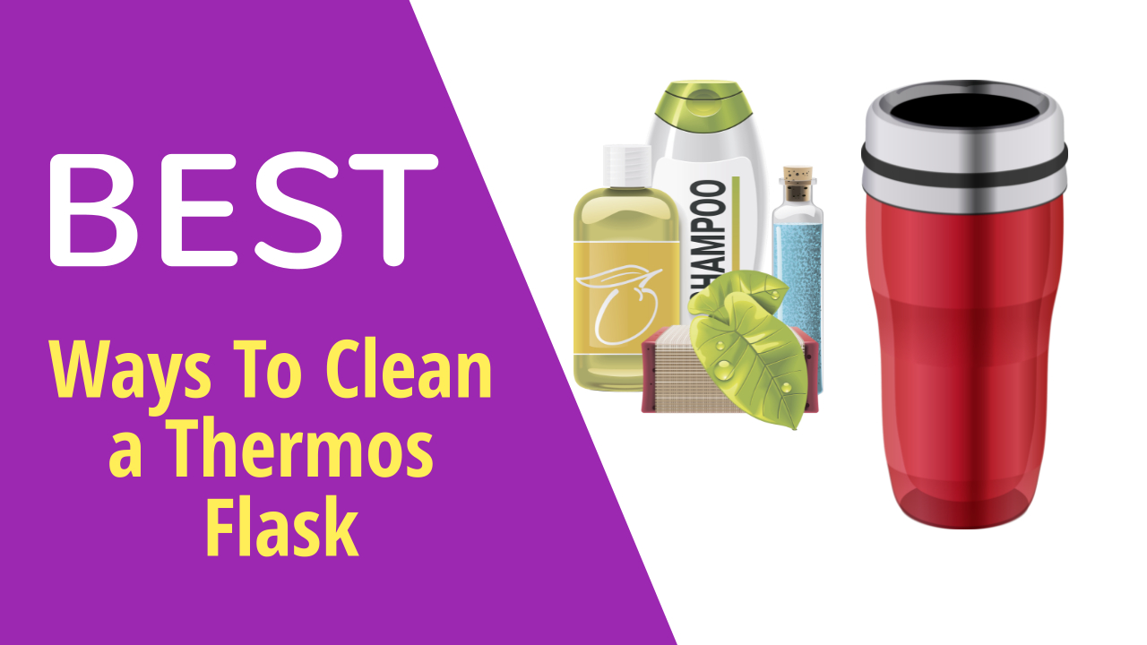 best ways to clean thermos