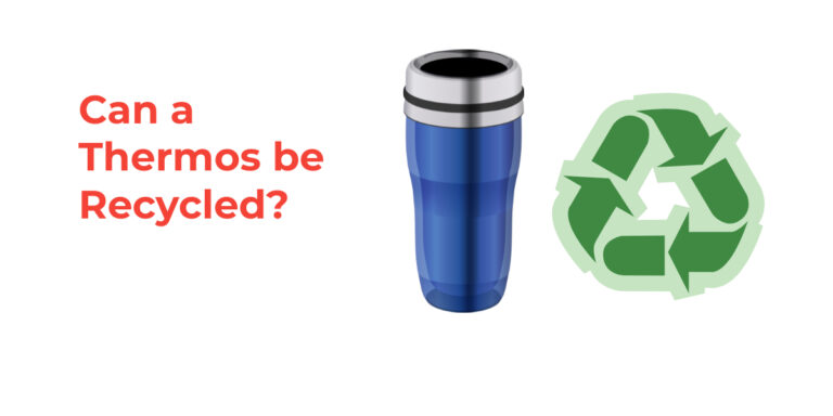 Can a Thermos be Recycled?